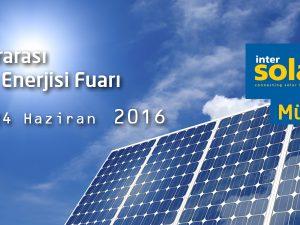 Intersolar Europe : Uluslararası Güneş Enerjisi Fuarı 2016, Münih – Almanya (22-24 Haziran 2016)